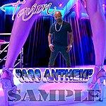 Tavion Ass Anthem - Single