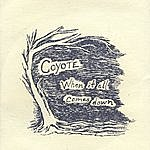 Coyote When It All Comes Down