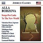 Leonard Slatkin Borzova: Songs For Lada - To The New World