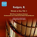Robert Russell Bennett Rodgers: Victory At Sea, Vol. 1