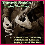 Tommy Steele Singing The Blues + More Hits