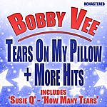 Bobby Vee Tears On My Pillow + More Hits