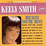 Keely Smith Because You're Mine
