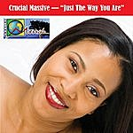 Crucial Massive Just The Way You Are