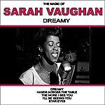 Sarah Vaughan Dreamy: The Magic Of Sarah Vaughan