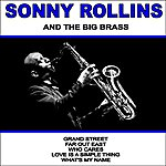 Sonny Rollins Sonny Rollins And The Big Brass