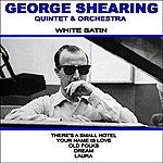 George Shearing Quintet White Satin