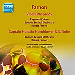 Robert Farnon Farnon: Violin Rhapsody - Captain Horatio Hornblower R.N. Suite