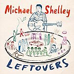 Michael Shelley Leftovers