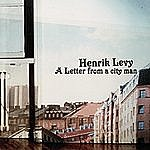 Henrik Levy A Letter From A City Man