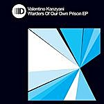Valentino Kanzyani Wardens Of Our Prisons Ep