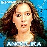 Angelika Follow Me! Remixes