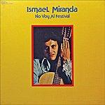 Ismael Miranda No Voy Al Festival