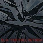 El-P The Full Retard