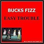 Bucks Fizz Easy Trouble (Album Version)