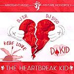 Da Kid The Heartbreak Kid