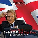 Engelbert Humperdinck Love Will Set You Free