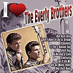 The Everly Brothers I Love The Everly Brothers