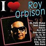 Roy Orbison I Love Roy Orbison