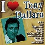 Tony Dallara I Love Tony Dallara