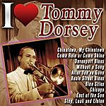 Tommy Dorsey I Love Tommy Dorsey