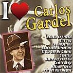 Carlos Gardel I Love Carlos Gardel