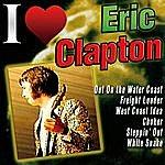 Eric Clapton I Love Eric Clapton