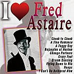 Fred Astaire I Love Fred Astaire