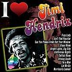 Jimi Hendrix I Love Jimi Hendrix