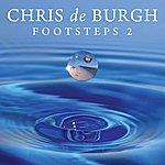 Chris DeBurgh Footsteps 2