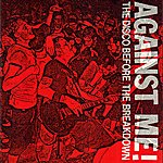 Against Me! The Disco Before The Breakdown - Ep