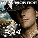 Rick Monroe Get Ur Country On - Single