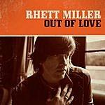 Rhett Miller Out Of Love - Single