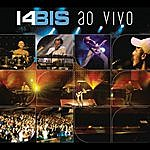 14 Bis 14 Bis Ao Vivo (Prime Selection)