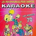 Digital Les Indispensables Pour Chanter Karaoké (Années 70)