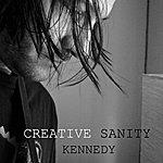 Kennedy Creative Sanity