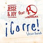 Jesse & Joy ¡corre! (Version Bachata Feat. La Republika)