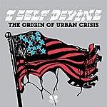 I Self Devine The Origin Of Urban Crisis