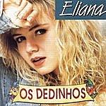 Eliana Os Dedinhos