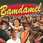 Bamdamel Bamdamel Ao Vivo II