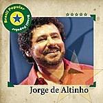 Jorge De Altinho Brasil Popular - Jorge De Altinho