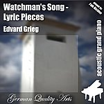 Edvard Grieg Watchman's Song ( Lyric Pieces ) (Feat. Falk Richter) - Single