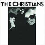 The Christians The Christians (2012 Bonus Tracks Edition)