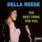 Della Reese The Best Thing For You