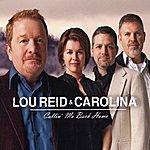 Lou Reid & Carolina Callin' Me Back Home