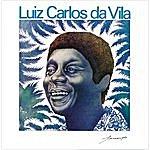Luiz Carlos Da Vila Luiz Carlos Da Vila