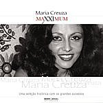 Maria Creuza Maxximum - Maria Creuza
