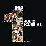 Julio Iglesias 1, Volumen 1 (Parte 2)