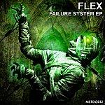 Flex Failure System Ep