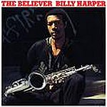 Billy Harper The Believer Billy Harper